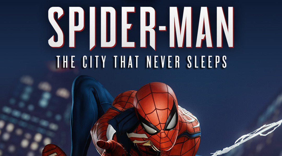 Game Completion 2018 #61 – The City That Never Sleeps (Marvel's Spider-Man DLC)